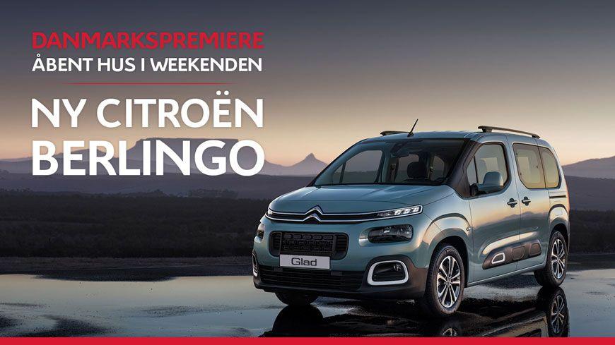 DANMARKSPREMIERE På Ny Citroën Berlingo Den 17.-18. November Kl. 11-16