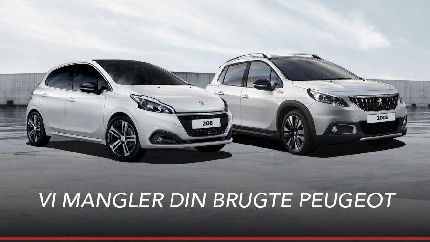 Vi Mangler Din Brugte Peugeot